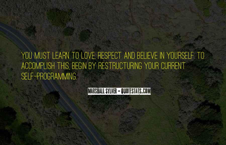 Learn To Respect Me Quotes #69179