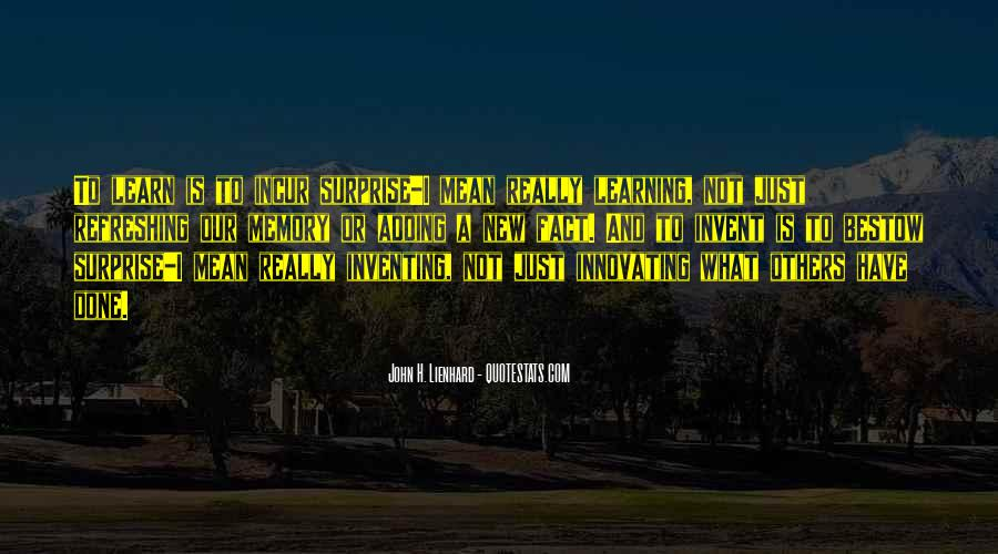 Learning And Memory Quotes #1500665