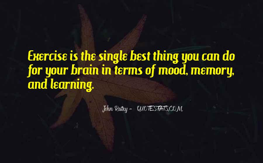 Learning And Memory Quotes #1709101