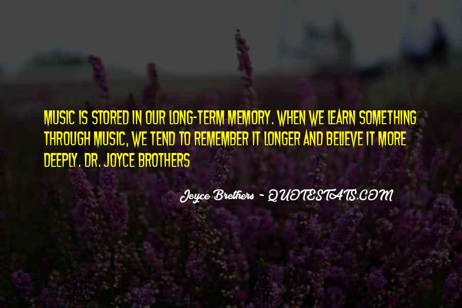 Learning And Memory Quotes #192919