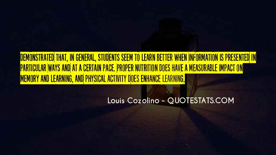 Learning And Memory Quotes #489051