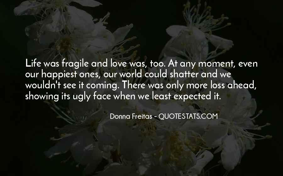 Least Expected Love Quotes #1170060