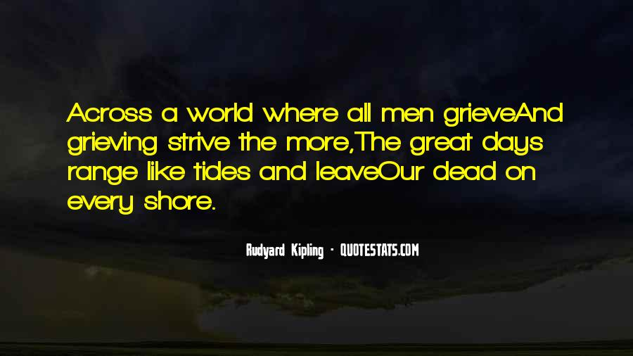 Leave The Shore Quotes #1352674