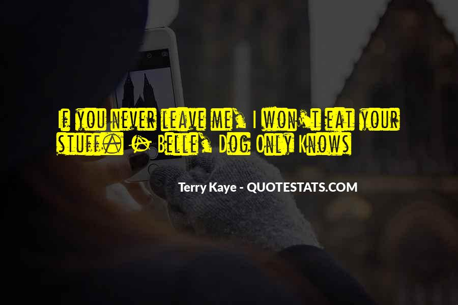 Leave You Quotes #14576