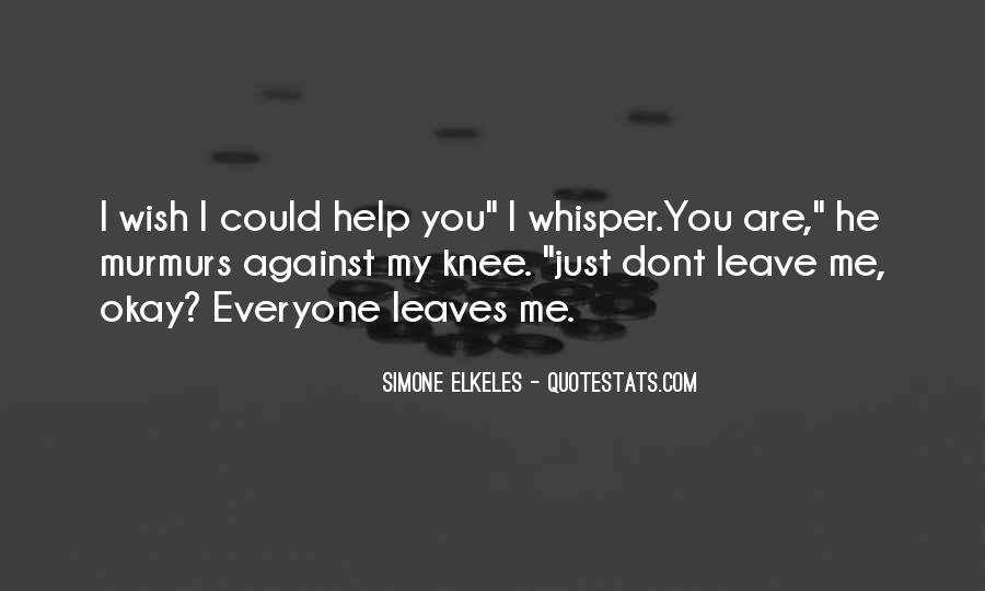 Leave You Quotes #22973