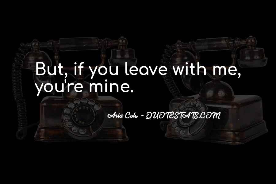 Leave You Quotes #31609