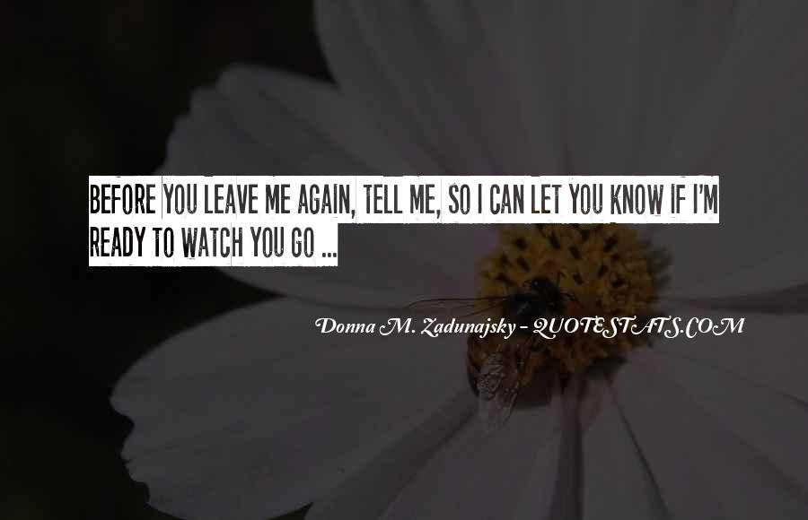 Leave You Quotes #36261