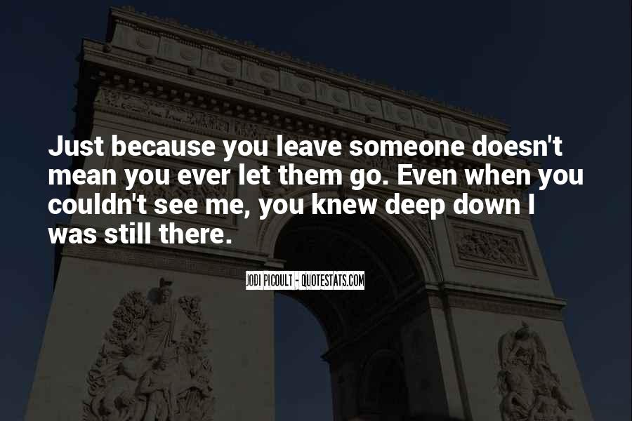 Leave You Quotes #5489