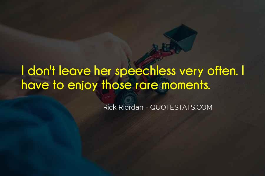 Leave You Speechless Quotes #1829163