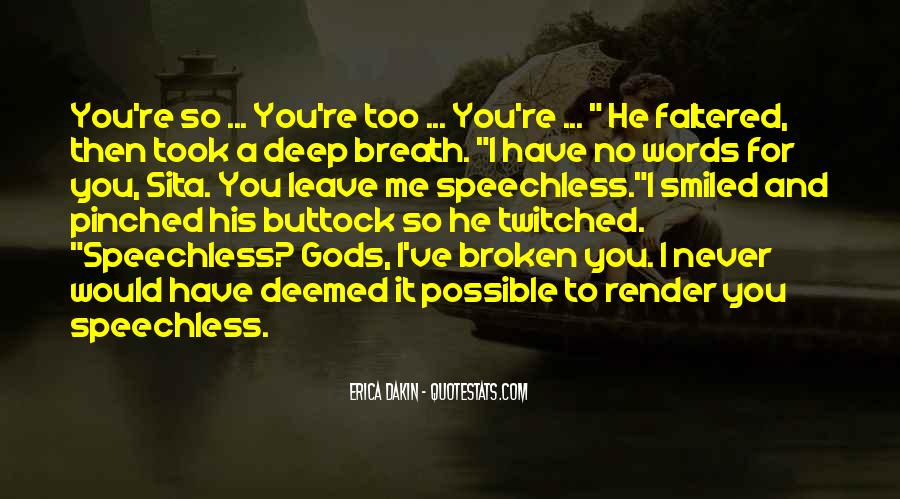 Leave You Speechless Quotes #1871547