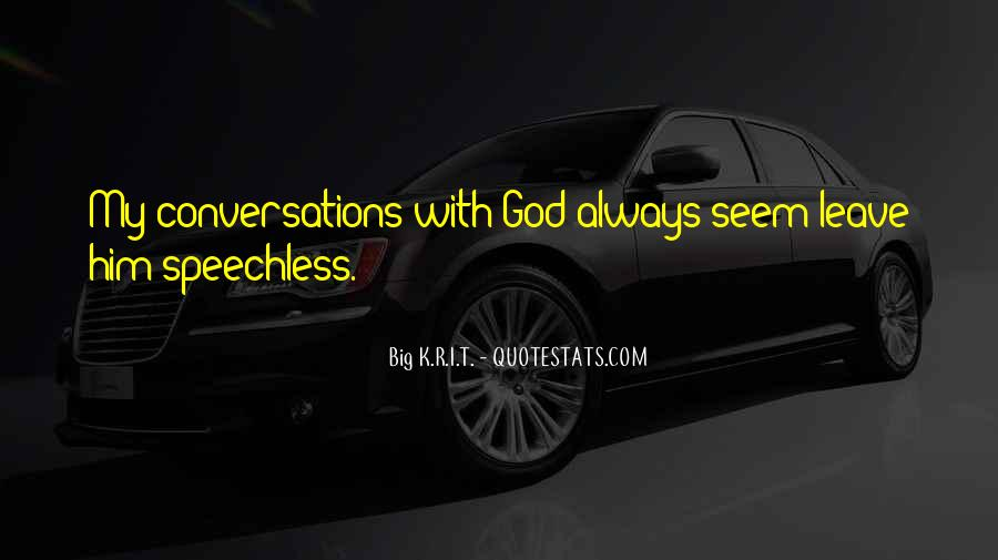 Leave You Speechless Quotes #843255