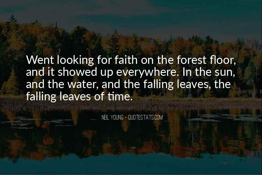 Leaves And Water Quotes #1481371