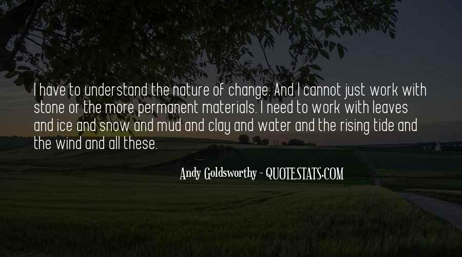 Leaves And Water Quotes #1533601