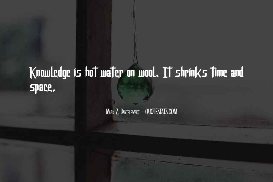 Leaves And Water Quotes #15589