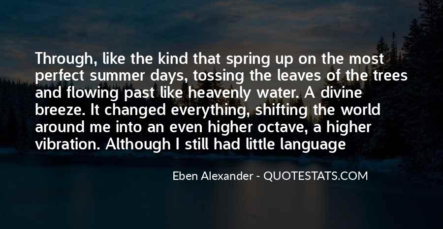Leaves And Water Quotes #1654837