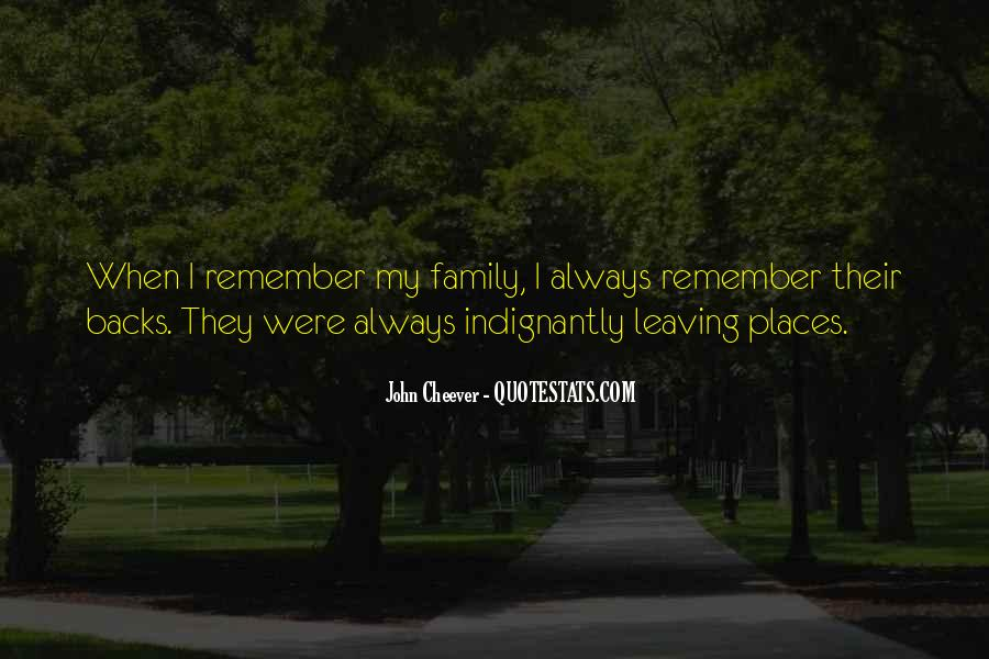 Leaving Family Quotes #167401