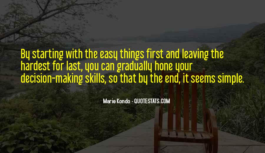 Leaving Is The Hardest Thing To Do Quotes #1109617