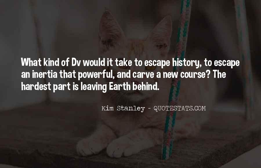 Leaving Is The Hardest Thing To Do Quotes #1668590
