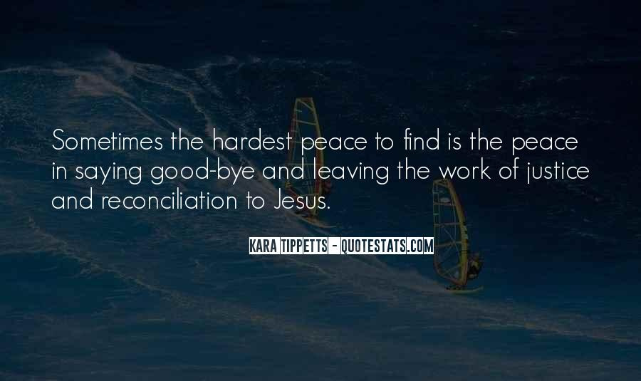 Leaving Is The Hardest Thing To Do Quotes #236312