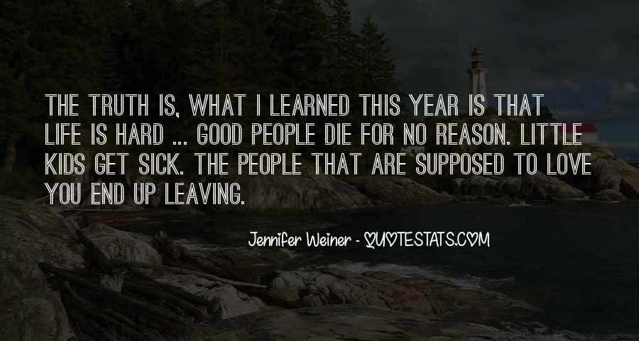 Leaving Me Without A Reason Quotes #223162