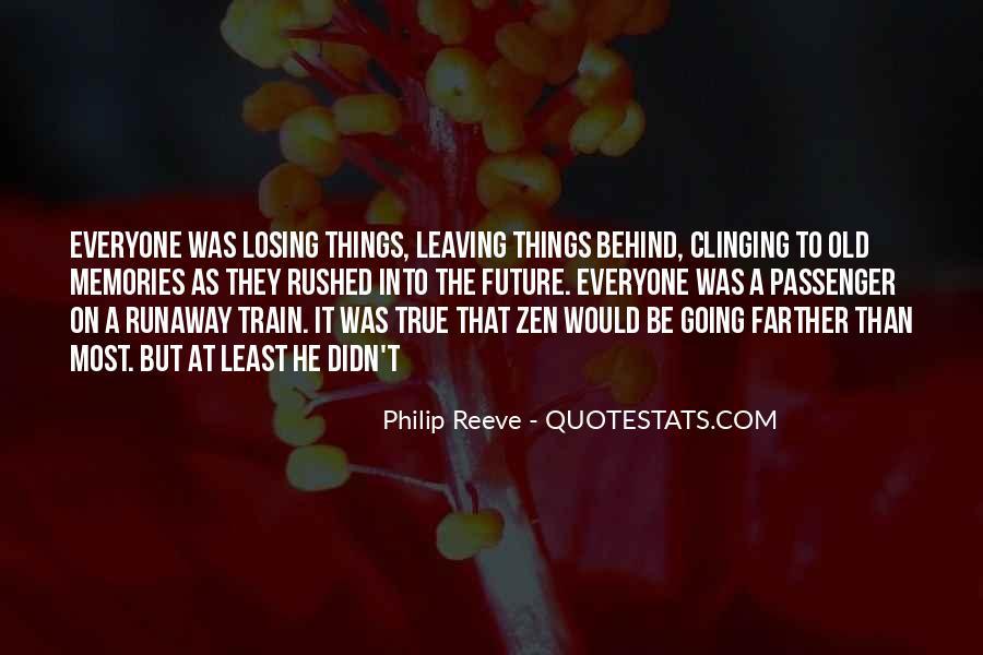 Top 14 Leaving Memories Behind Quotes Famous Quotes Sayings About