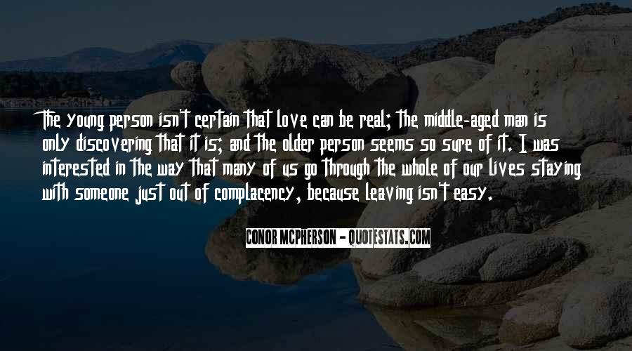 Leaving The Man You Love Quotes #1495052