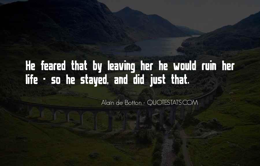 Leaving The Man You Love Quotes #1562206