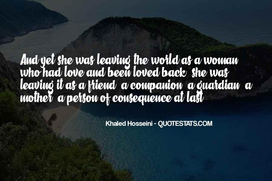 Leaving The Person You Love Quotes #1769793