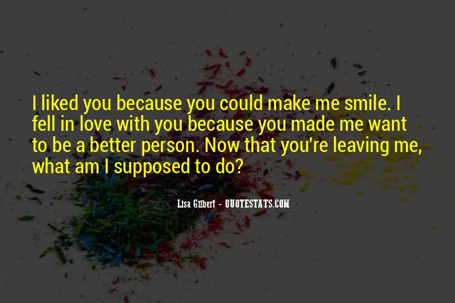Leaving The Person You Love Quotes #283686