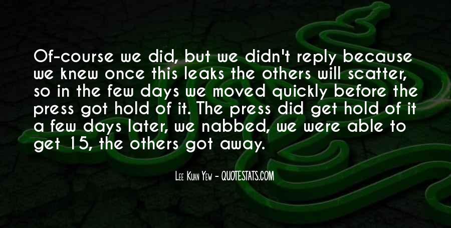 Lee Kuan Yew's Quotes #1176557