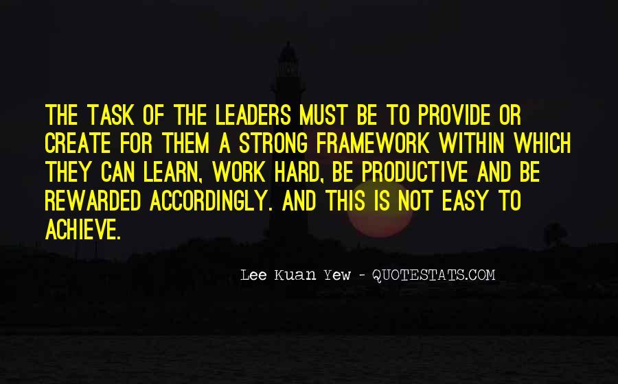 Lee Kuan Yew's Quotes #1320154
