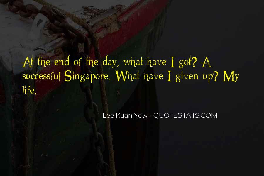 Lee Kuan Yew's Quotes #1360438