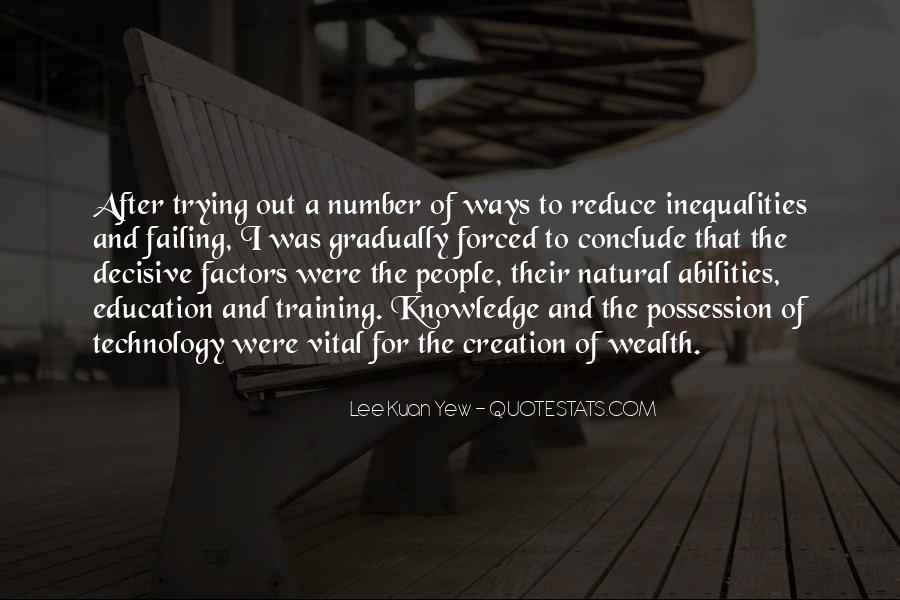 Lee Kuan Yew's Quotes #1377455