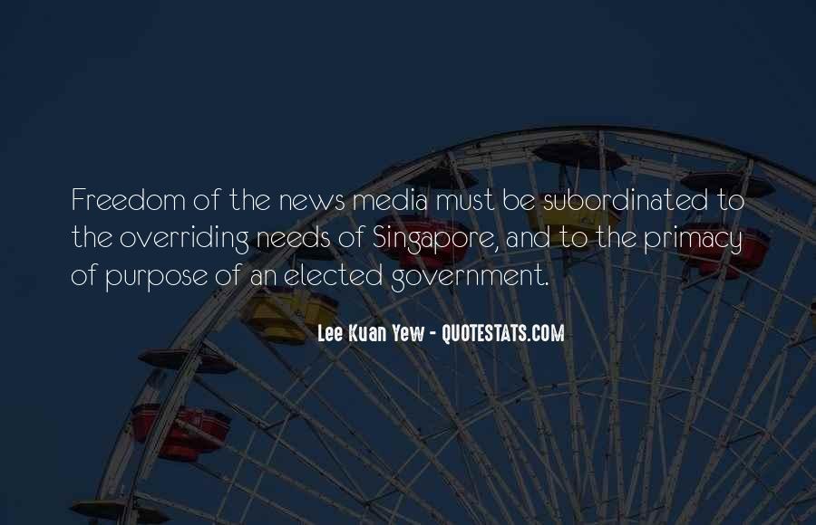Lee Kuan Yew's Quotes #1398067