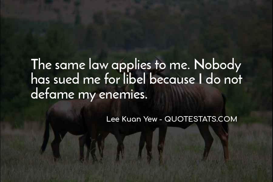 Lee Kuan Yew's Quotes #1418315