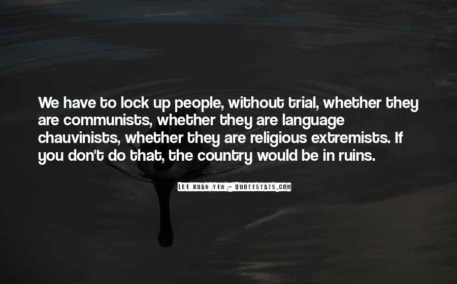 Lee Kuan Yew's Quotes #1518243
