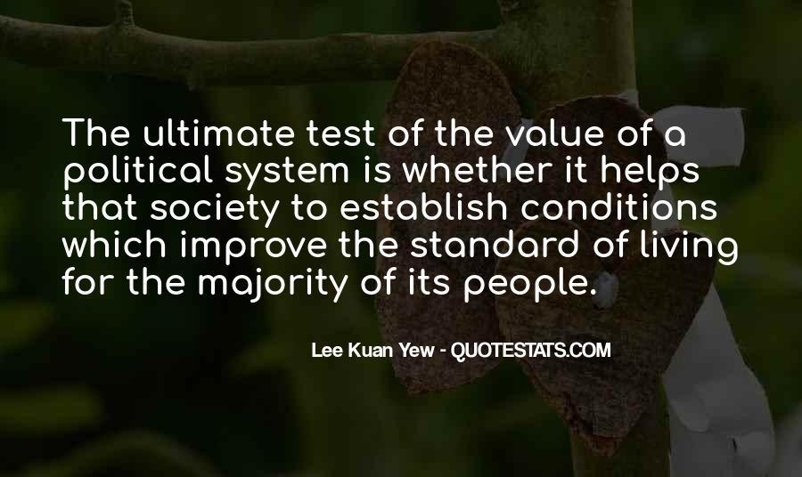 Lee Kuan Yew's Quotes #1523137