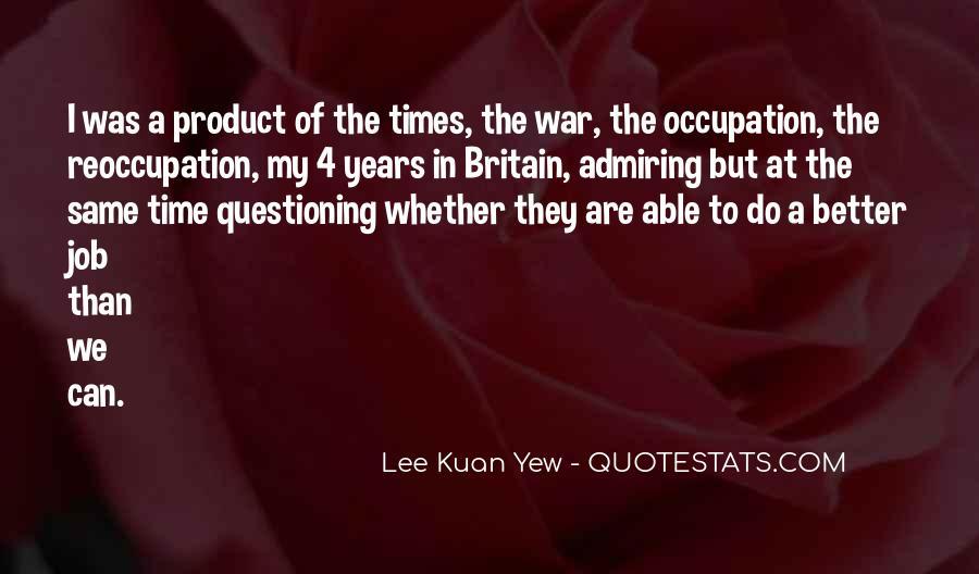 Lee Kuan Yew's Quotes #1595329