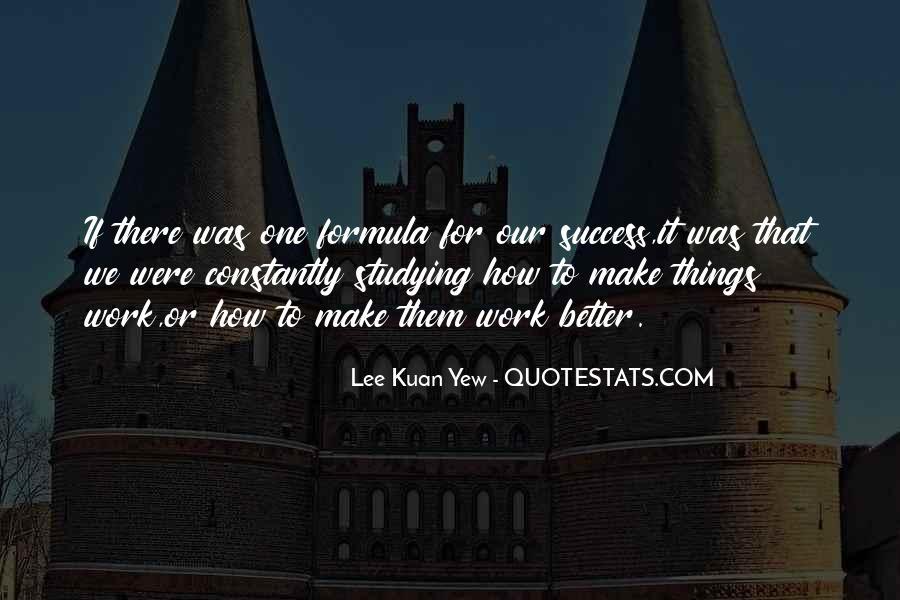 Lee Kuan Yew's Quotes #1615583