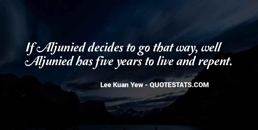 Lee Kuan Yew's Quotes #1624473