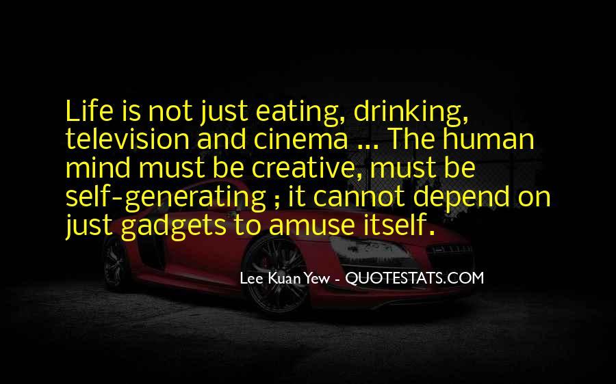 Lee Kuan Yew's Quotes #1631678