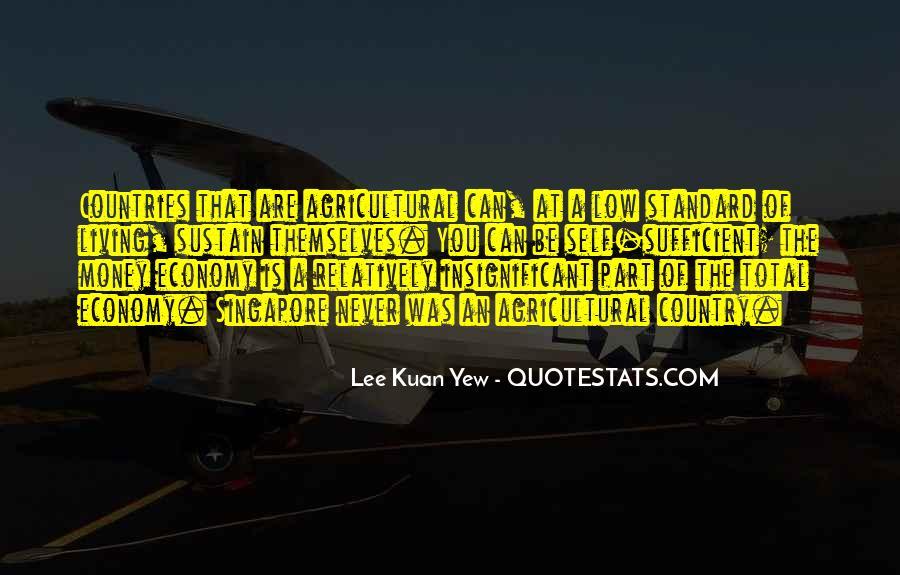 Lee Kuan Yew's Quotes #1735724