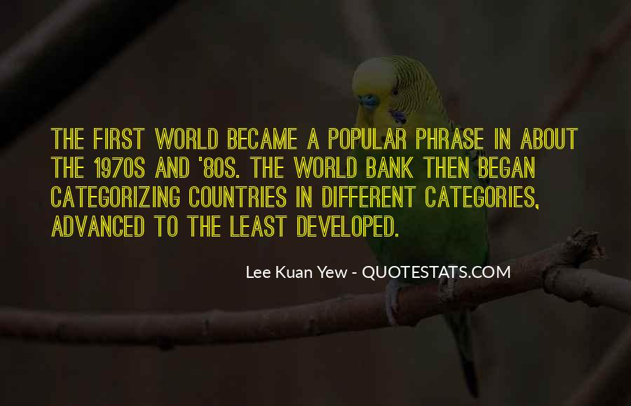 Lee Kuan Yew's Quotes #1808226