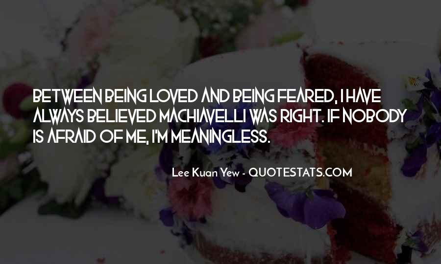 Lee Kuan Yew's Quotes #1815815