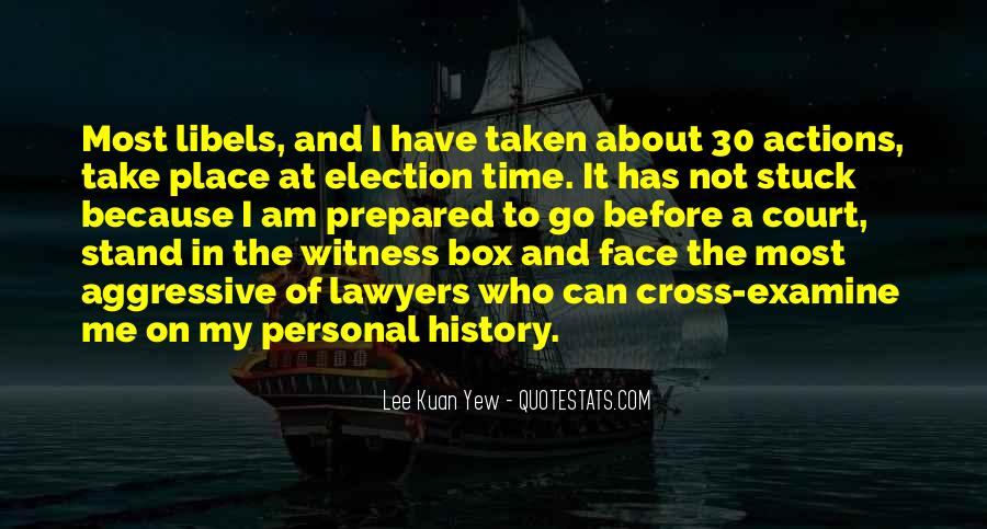Lee Kuan Yew's Quotes #237208