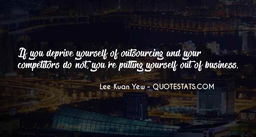 Lee Kuan Yew's Quotes #320537