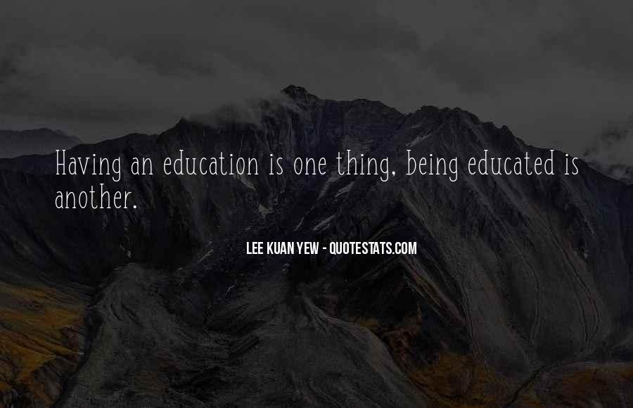 Lee Kuan Yew's Quotes #322973