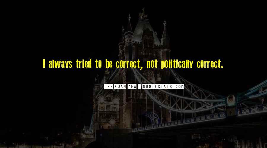 Lee Kuan Yew's Quotes #343138