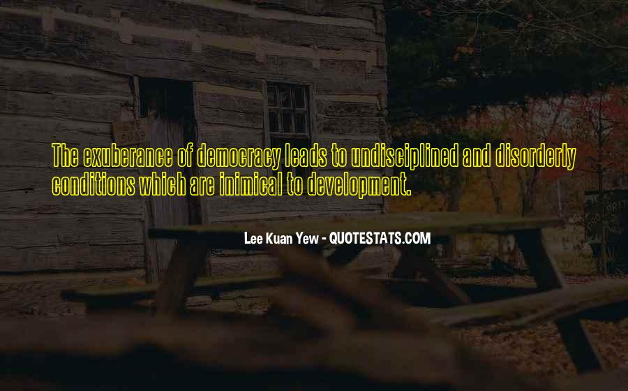 Lee Kuan Yew's Quotes #386936