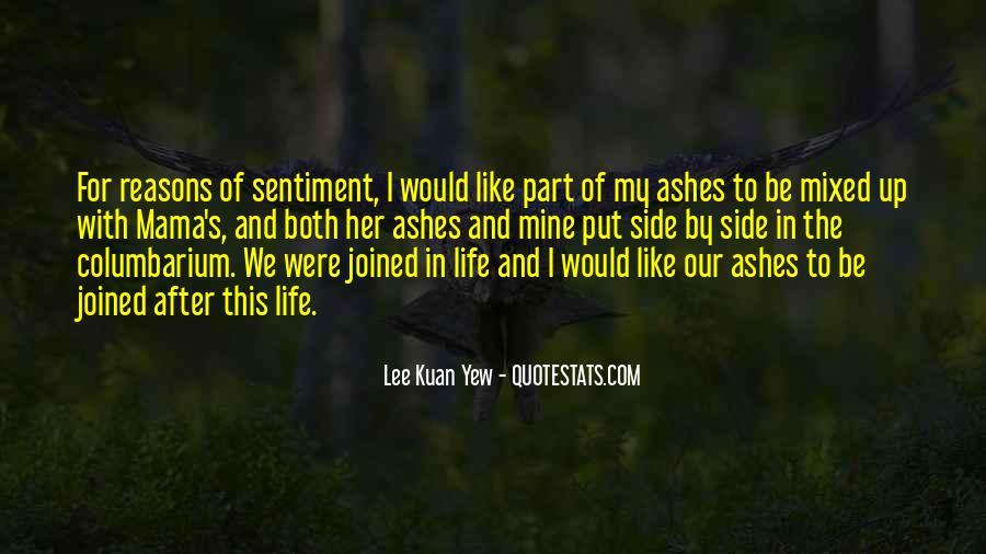 Lee Kuan Yew's Quotes #395534